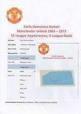 Carlo SARTORI Manchester United 1965-1973 mano originale firmato TAGLIO / CARD