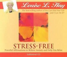 Stress-Free: Peaceful Affirmations to Relieve Anxiety and Help You Relax by Hay