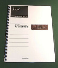 Icom IC-756PRO III Instruction Manual - Premium Card Stock Covers & 32 LB Paper!