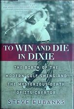 J. DOUGLAS EDGAR - MODERN GOLF SWING & MYSTERIOUS DEATH OF CREATOR, 2010 BOOK