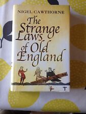 THE STRANGE LAWS OF OLD ENGLAND-NIGEL CAWTHORNE
