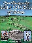 Open Championship Golf Courses of Britain-ExLibrary