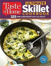 Taste of Home Ultimate Skillet Cookbook : From Cast-Iron Classics to Speedy...
