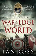War at the Edge of the World (Twilight of Empire), Ross, Ian, Good, Paperback