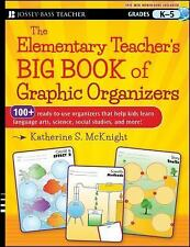 The Elementary Teacher's Big Book of Graphic Organizers, K-5: 100+ Ready-to-Use