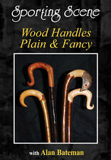 WOOD HANDLE PLAIN AND FANCY