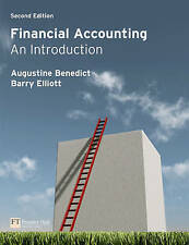Financial Accounting: An Introduction by Barry Elliott, Augustine Benedict...