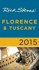 Rick Steves: Rick Steves' Florence and Tuscany 2015 by Gene Openshaw and Rick S…
