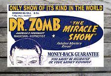ORMOND MC GILL & CO. DR. ZOMB & THE MIRACLE SHOW SPOOK SHOW POSTER REPRINT #19