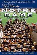 Garry Faust's Tales From the Notre Dame Sideline - HC w/DJ 1st PRINT 2004  NM-MT