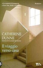 Dunne Catherine ILVIAGGIO VERSO CASA