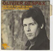 """45 tours Olivier Despax """"Sur cette plage du Nord"""" EXC (languette)/EXC+"""