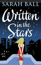 WRITTEN IN THE STARS / SARAH BALL  paperback 0749935456