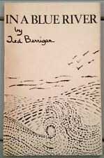 In a Blue River by Ted Berrigan, 1981, Little Lights Books, Alice Notley. Scarce