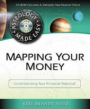 Astrology Made Easy: Mapping Your Money : Understanding Your Financial Potentia…