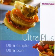 Tupperware - Ultra Plus - Ultra simple, Ultra Bon - 2003 -