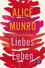 Liebes Leben von Alice Munro, UNGELESEN
