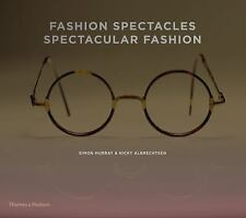 Fashion Spectacles, Spectacular Fashion: Eyewear Styles and Shapes from Vintage