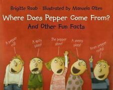 Where Does Pepper Come From? And Other Fun Facts-ExLibrary