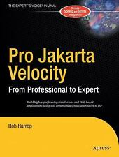 Pro Jakarta Velocity: From Professional to Expert Author: Harrop, Rob