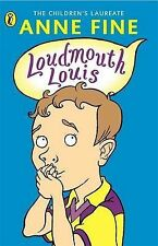 Loudmouth Louis by Anne Fine (Paperback, 1998)