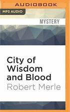 Fortunes of France: City of Wisdom and Blood 2 by Robert Merle (2016, MP3 CD,...