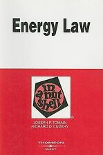 Energy Law in a Nutshell (new) - Hon. Richard D. Cudahy and Joseph P. Tomain