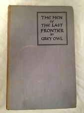 Grey Owl - The Men of the Last Frontier - Tour Edition 1937