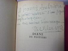 Envoi autographe / Philippe ERLANGER. Diane de Poitiers