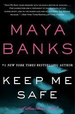 Keep Me Safe-Maya Banks-2014 Slow Burn series #1-Trade Size Paperback-Comb ship