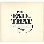 Plants and Animals - End of That (CD - Sealed Canadian issue....)