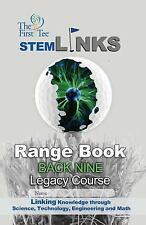 The First Tee Legacy Course Back Nine Range Book by Marc Watson (2014,...