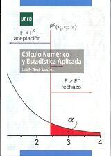 UNED Cálculo numérico y estadística aplicada, Luis M. Sesé Sánchez, eBook, 2013