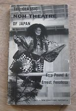 THE CLASSIC NOH THEATRE of JAPAN by Ezra Pound & Fenollosa - 1st PB 1959 - art