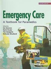 Emergency Care: A Textbook for Paramedics, Acceptable, Greaves, Ian, Malcolm Woo
