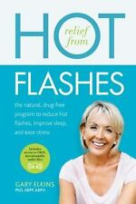 Relief from Hot Flashes: The Natural, Drug-Free Program to Reduce Hot -ExLibrary