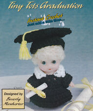 Crochet Pattern ~ TINY TOTS GRADUATION Doll Outfit, Gown & Cap ~ Instructions