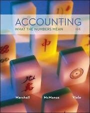 Accounting : What the Numbers Mean by Wayne McManus, David Marshall and...