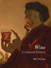 Wine: A Cultural History by Varriano, John