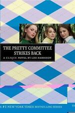 The Pretty Committee Strikes Back - Lisi Harrison (The Clique Book 5) YA Teen