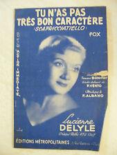 Partition Tu n'as pas très bon caractère Lucienne Delyle