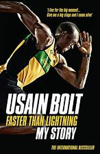 Usain Bolt Autobiography - Faster Than Lightning - My Story - Jamaican Sprinter
