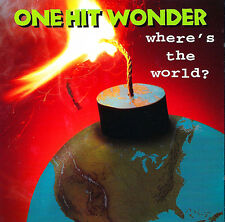ONE HIT WONDER °Where's the World ?° RARE CD NEW - 1994 - MUSIC FOR NATIONS