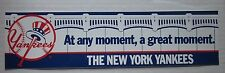 NY Yankees Bumper Sticker At Any Moment, a Great Moment Nr MintCondition