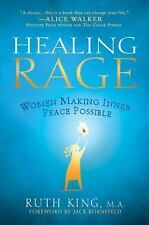 Healing Rage : Women Making Inner Peace Possible by Ruth King (2008, Paperback)