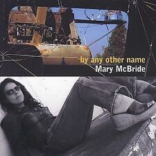By Any Other Name Mcbride, Mary MUSIC CD