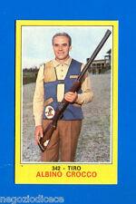 New Figurina CAMPIONI DELLO SPORT 1970/71-n. 342 - CROCCO - TIRO -Nuova