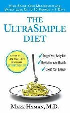 The UltraSimple Diet: Kick-Start Your Metabolism and Safely Lose Up to 10 Pounds