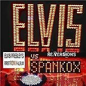 Spankox - RE (ersions Elvis Presley First Remix Album/Remixes, 2008)