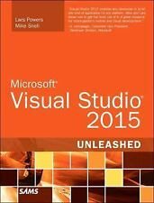 Unleashed: Microsoft Visual Studio 2015 Unleashed by Mike Snell and Lars...